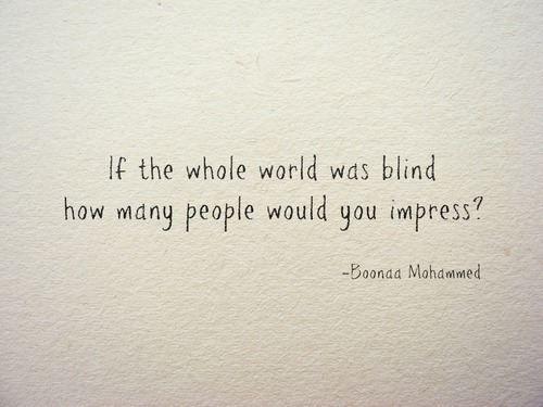 World was blind